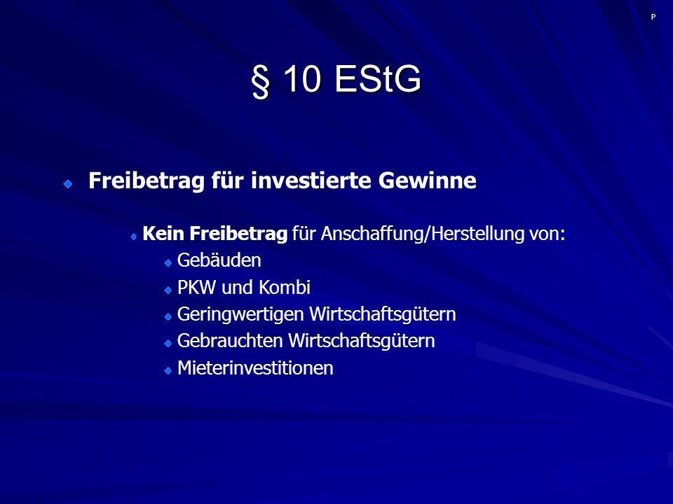 § 10 EStG Freibetrag für investierte Gewinne - Wertpapiere Wichtig ist der Zeitpunkt des Depotzuganges.