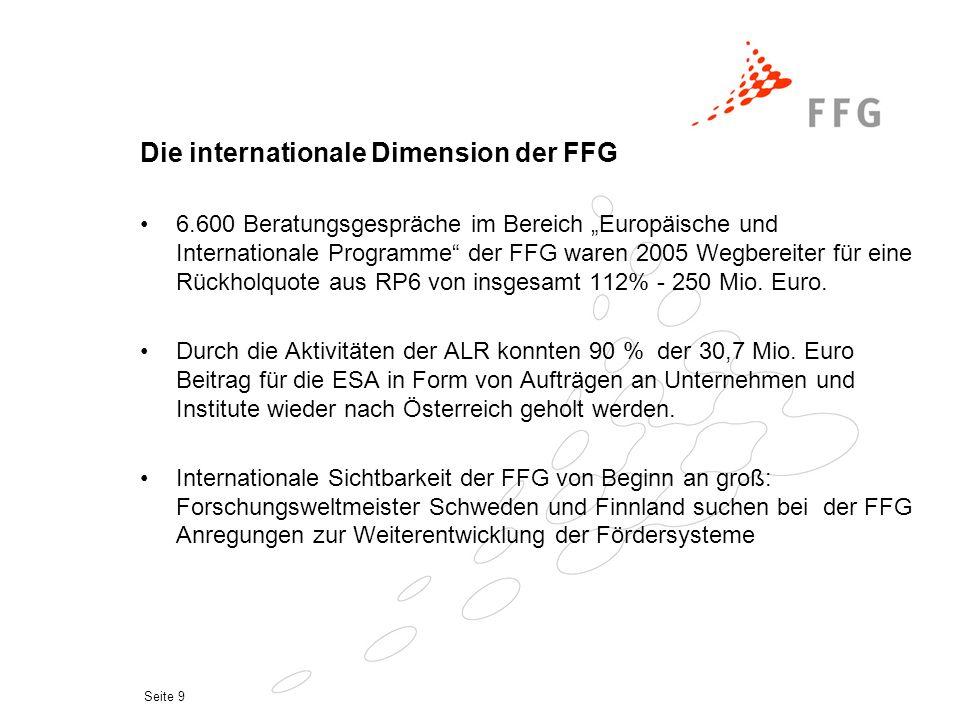 """Seite 9 Die internationale Dimension der FFG 6.600 Beratungsgespräche im Bereich """"Europäische und Internationale Programme"""" der FFG waren 2005 Wegbere"""