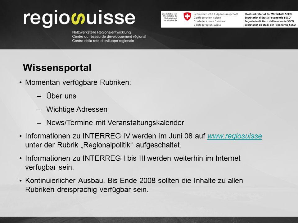 Wissensportal Momentan verfügbare Rubriken: –Über uns –Wichtige Adressen –News/Termine mit Veranstaltungskalender Informationen zu INTERREG IV werden