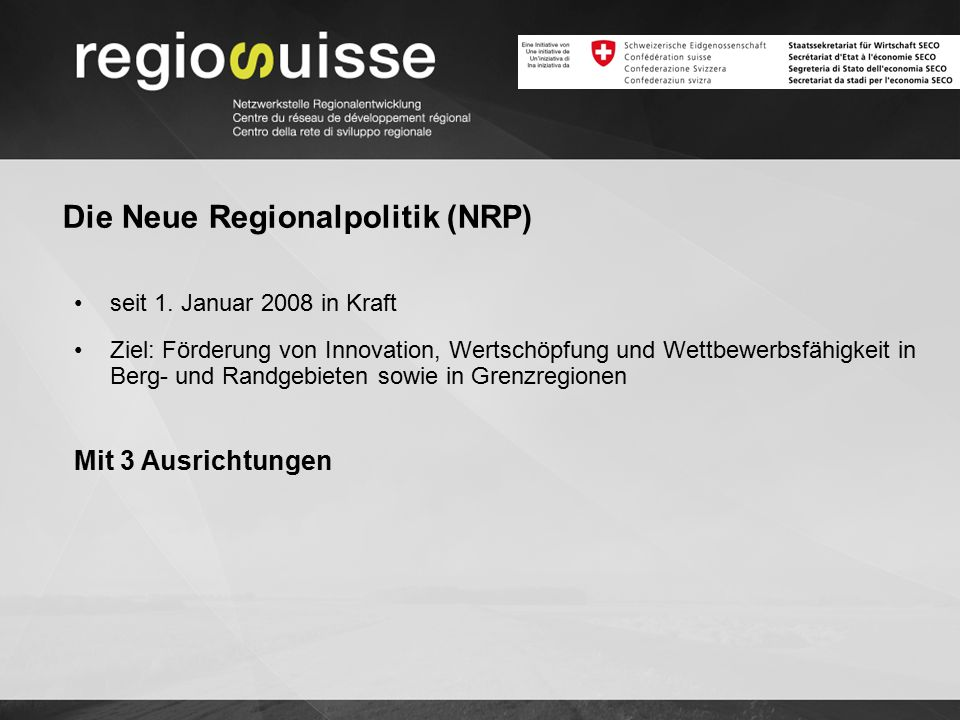 Die Neue Regionalpolitik (NRP) seit 1.
