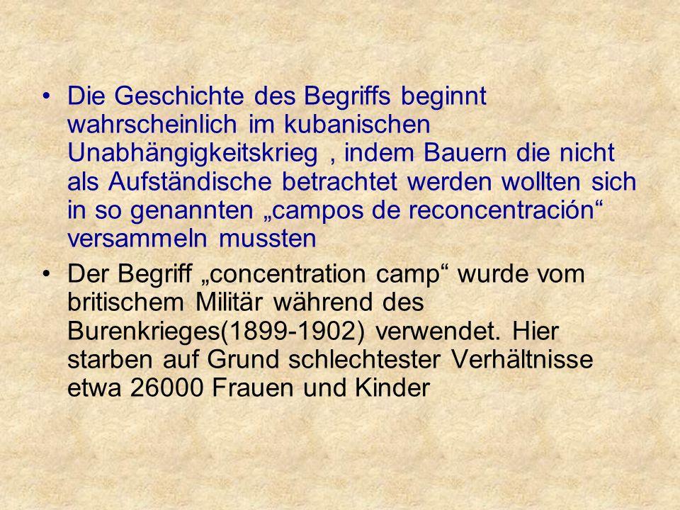 Auch deutsche Kolonialtruppen errichteten Konzentrationslager in der damaligen Kolonie Deutsch- Südwestafrika.