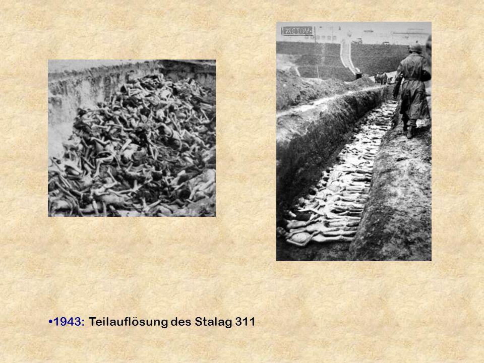 1943: Teilauflösung des Stalag 311
