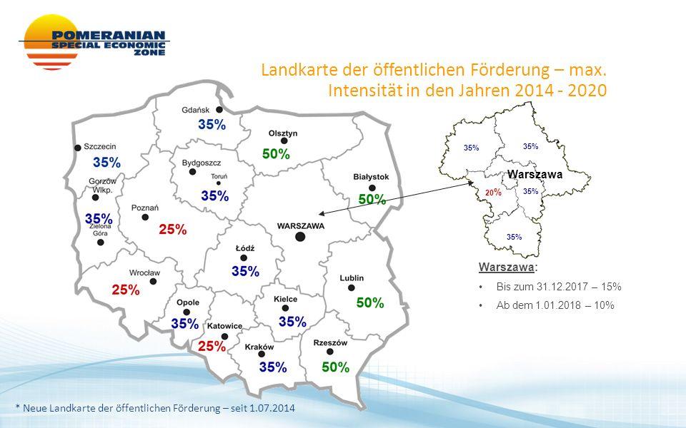 35% 20 % Warszawa Warszawa: Bis zum 31.12.2017 – 15% Ab dem 1.01.2018 – 10% * Neue Landkarte der öffentlichen Förderung – seit 1.07.2014 Landkarte der