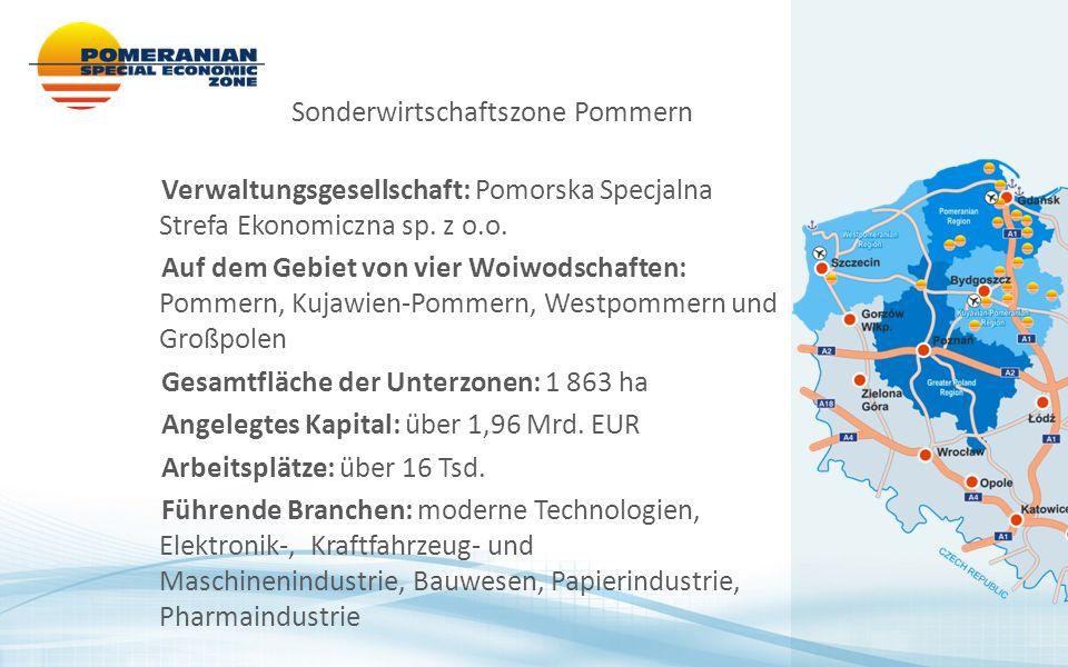 Verwaltungsgesellschaft: Pomorska Specjalna Strefa Ekonomiczna sp. z o.o. Auf dem Gebiet von vier Woiwodschaften: Pommern, Kujawien-Pommern, Westpomme
