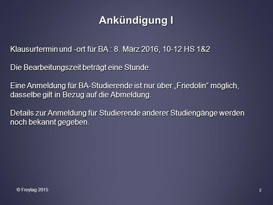 2 Ankündigung I Klausurtermin und -ort für BA : 8.