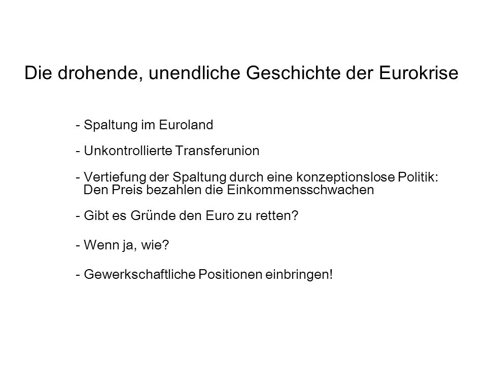 Einleitend: Kurze Geschichte der Euro-Union 1.
