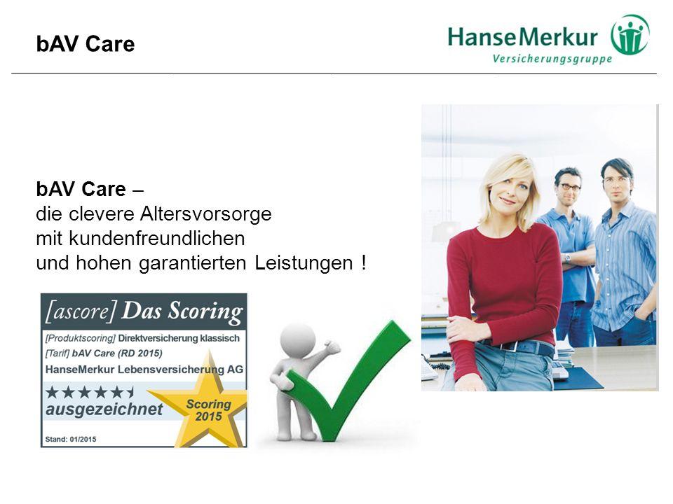 bAV Care – die clevere Altersvorsorge mit kundenfreundlichen und hohen garantierten Leistungen .