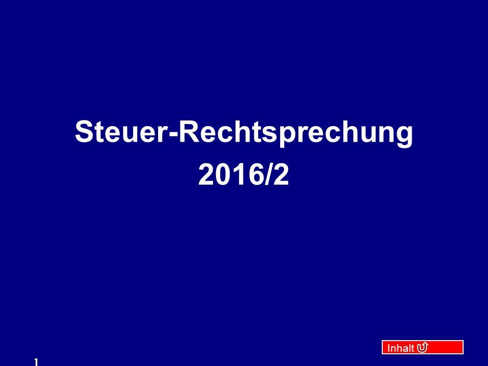 Inhalt 1 Steuer-Rechtsprechung 2016/2