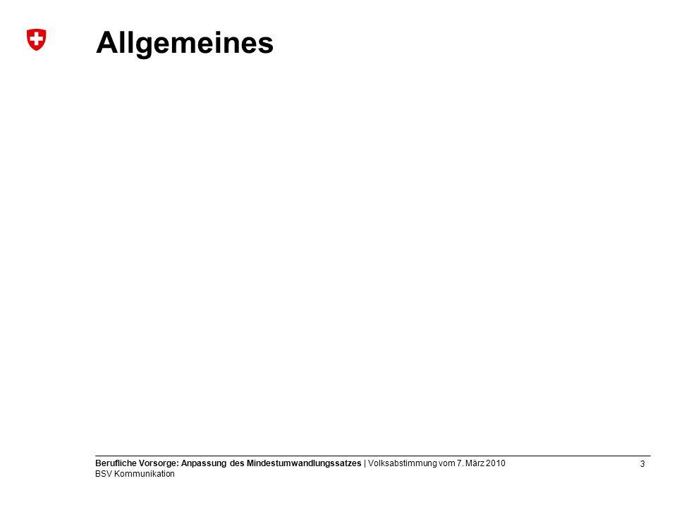 3 Berufliche Vorsorge: Anpassung des Mindestumwandlungssatzes | Volksabstimmung vom 7.