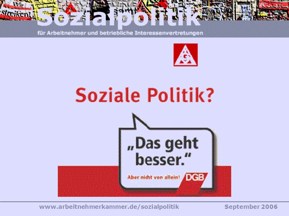 www.arbeitnehmerkammer.de/sozialpolitikSeptember 2006