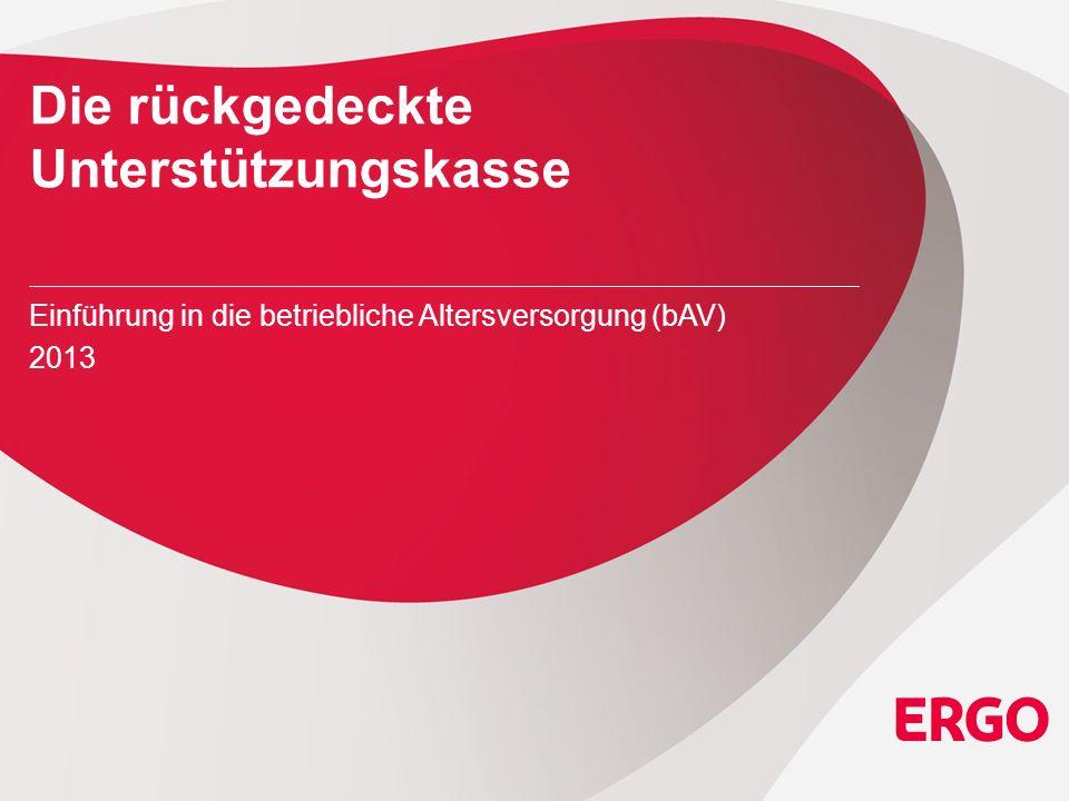 22 Die ERGO Unterstützungskassen EGU ERGO-Gruppenunterstützungskasse e.V.