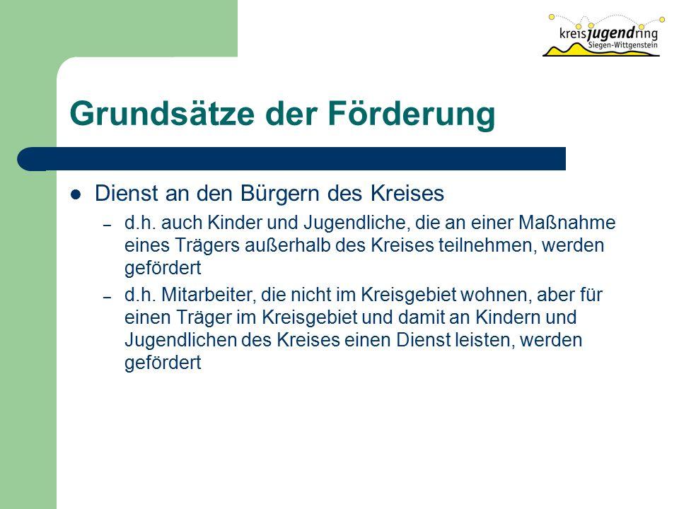 Grundsätze der Förderung Dienst an den Bürgern des Kreises – d.h.