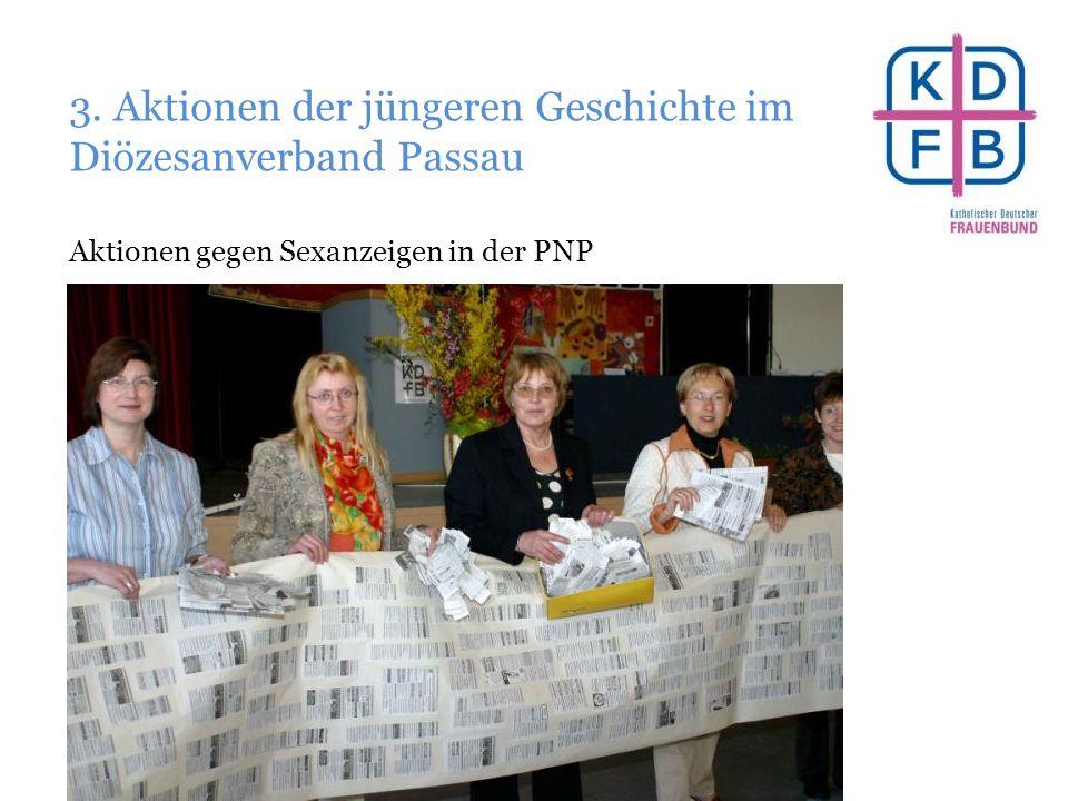 3. Aktionen der jüngeren Geschichte im Diözesanverband Passau Aktionen gegen Sexanzeigen in der PNP