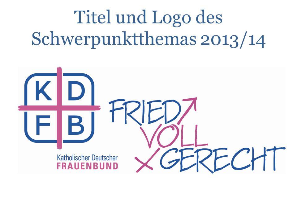 Titel und Logo des Schwerpunktthemas 2013/14