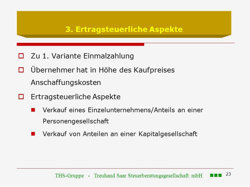 23 3. Ertragsteuerliche Aspekte  Zu 1.