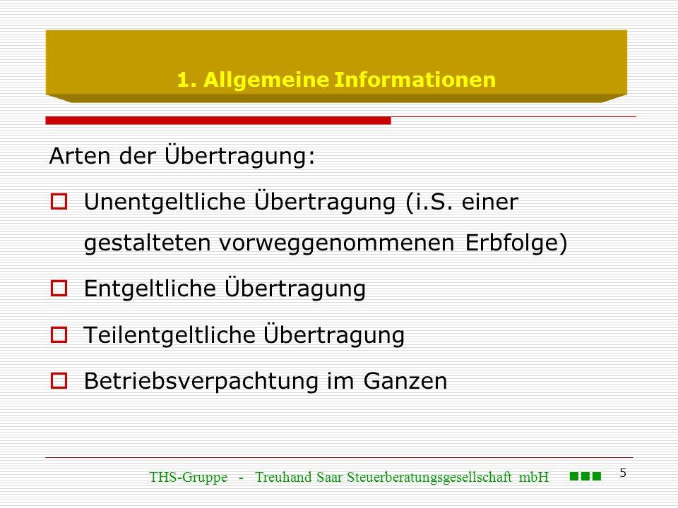 5 1. Allgemeine Informationen Arten der Übertragung:  Unentgeltliche Übertragung (i.S.