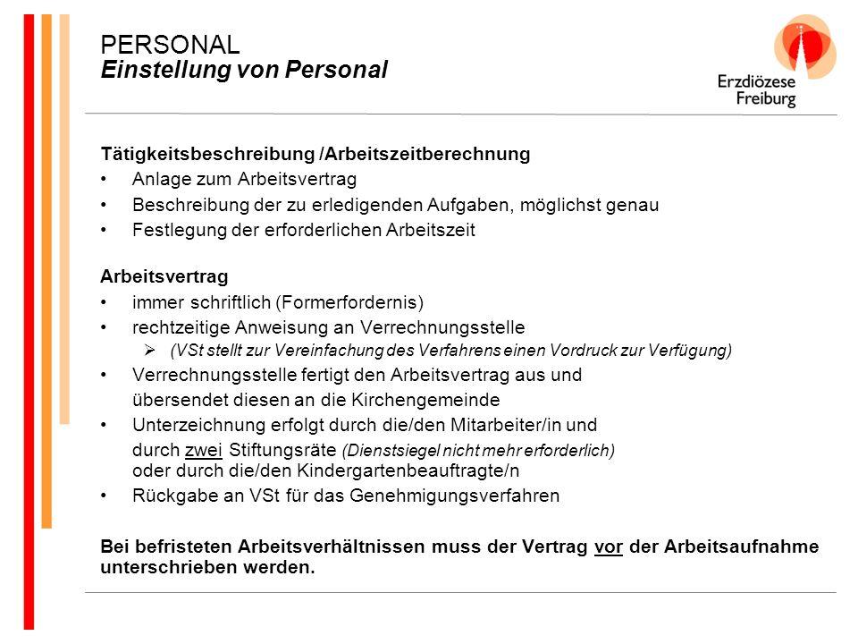 PERSONAL Einstellung von Personal Tätigkeitsbeschreibung /Arbeitszeitberechnung Anlage zum Arbeitsvertrag Beschreibung der zu erledigenden Aufgaben, m
