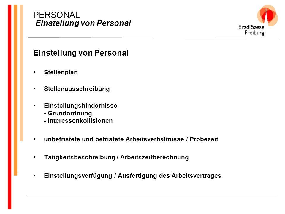 PERSONAL Einstellung von Personal Einstellung von Personal Stellenplan Stellenausschreibung Einstellungshindernisse - Grundordnung - Interessenkollisi