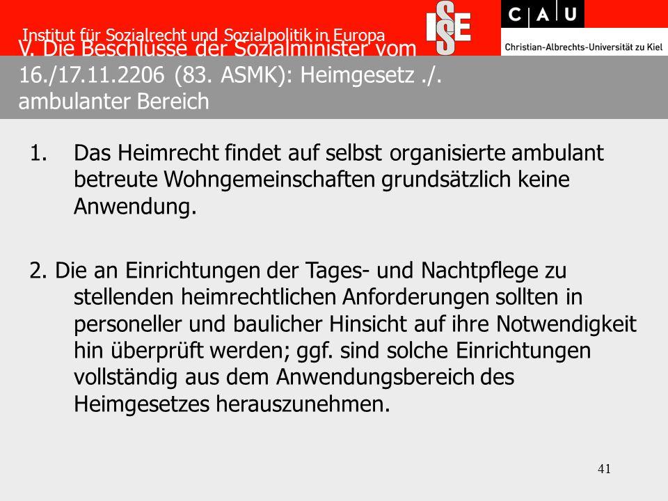 41 V. Die Beschlüsse der Sozialminister vom 16./17.11.2206 (83.