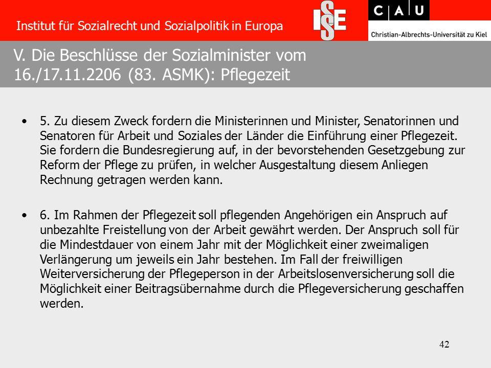 42 V. Die Beschlüsse der Sozialminister vom 16./17.11.2206 (83.