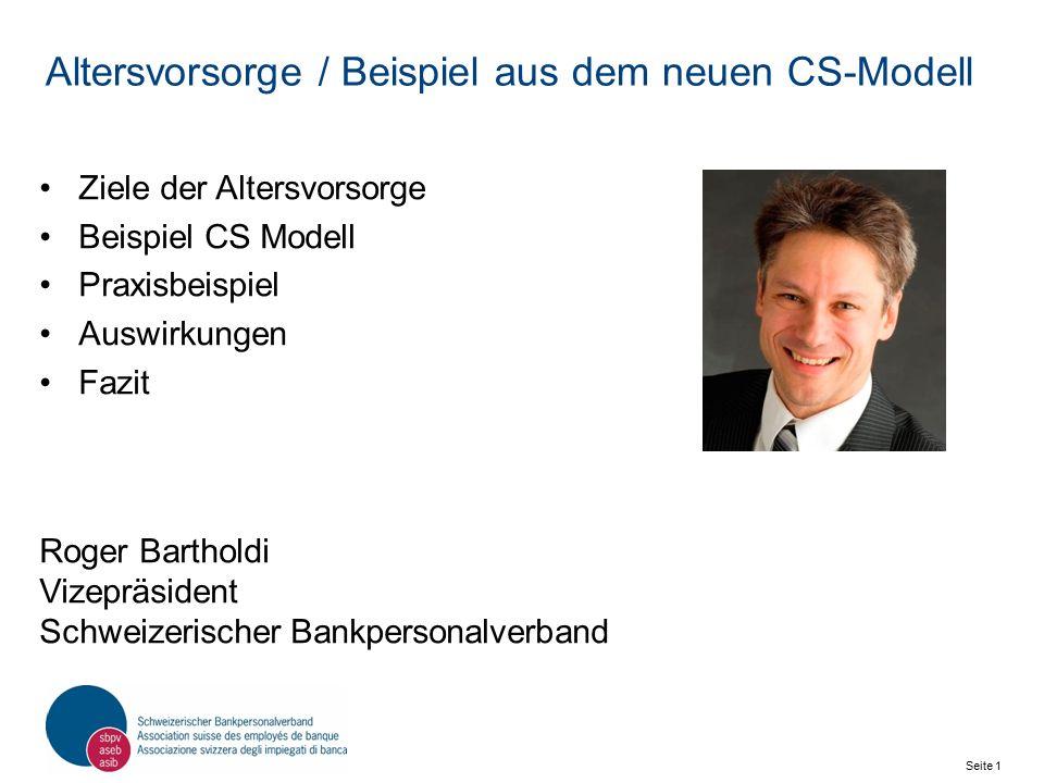 Seite 2 Schweizerischer Bankpersonalverband SBPV Altersvorsorge Auswirkungen der Altersvorsorge in der Praxis Die Altersvorsorge ist nicht nur von Reformen wie der Altersvorsorge 2020 tangiert, sondern auch mit laufenden Änderungen in den Pensionskassen konfrontiert.
