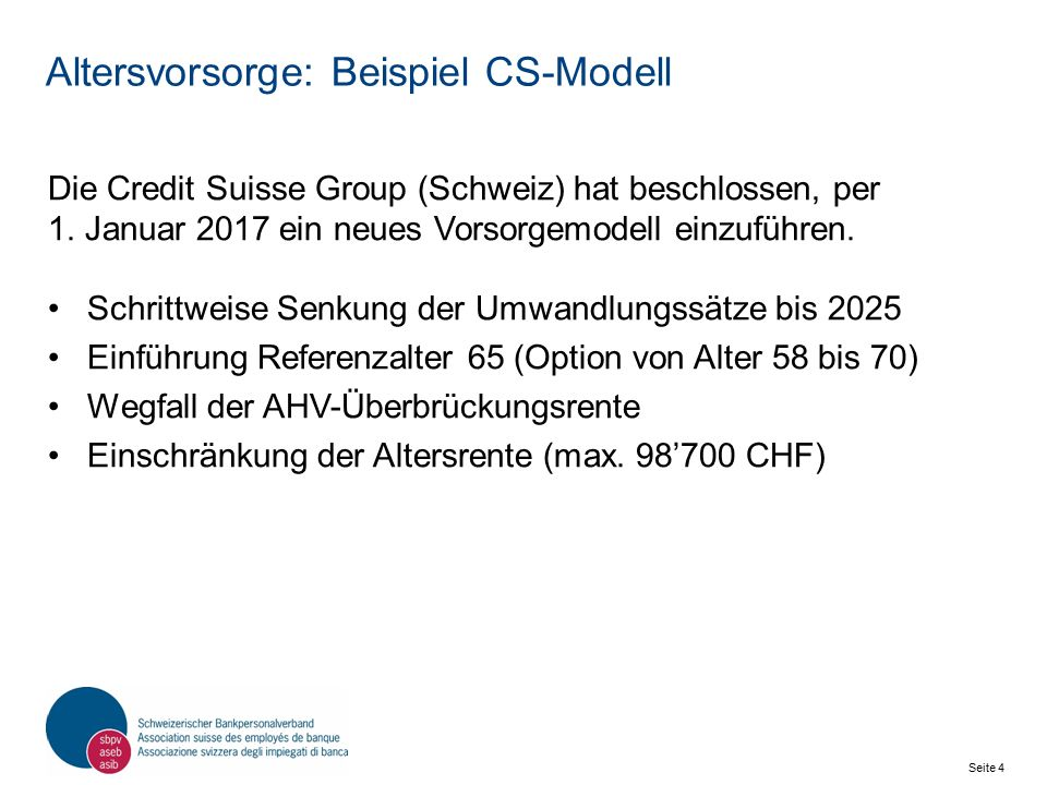 Seite 5 Schweizerischer Bankpersonalverband SBPV Neue Umwandlungssätze CS-Modell