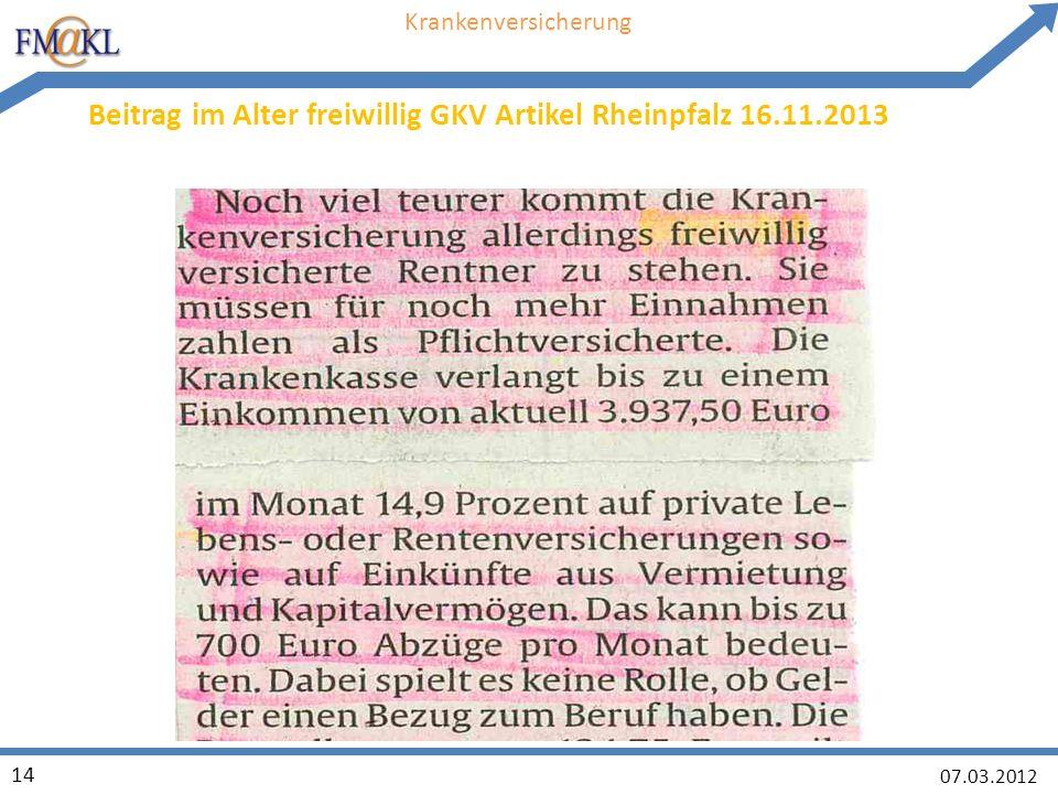 07.03.2012 14 Krankenversicherung Beitrag im Alter freiwillig GKV Artikel Rheinpfalz 16.11.2013
