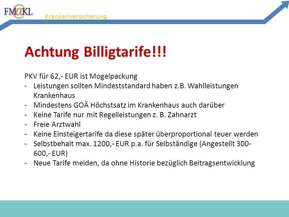 07.03.2012 20 Krankenversicherung Achtung Billigtarife!!.