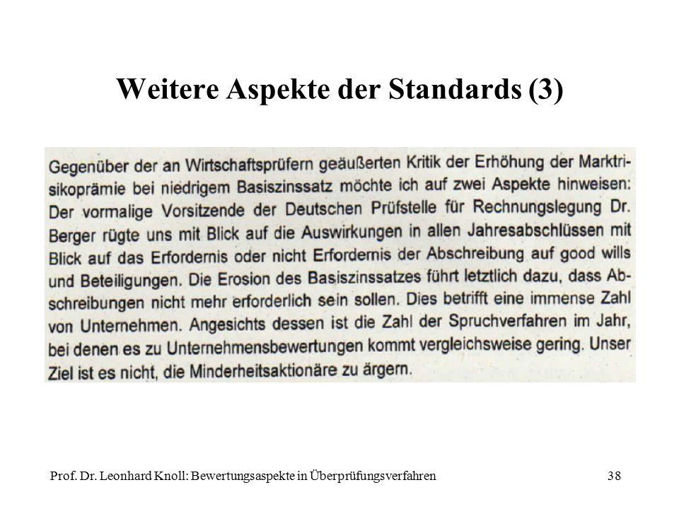 Weitere Aspekte der Standards (3) Prof. Dr. Leonhard Knoll: Bewertungsaspekte in Überprüfungsverfahren38