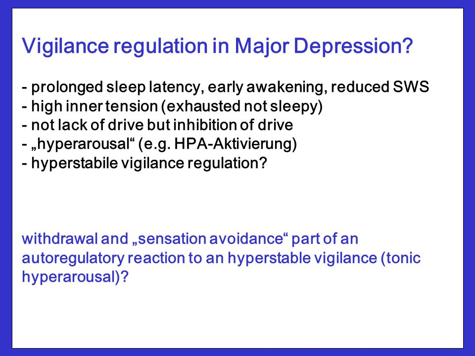 Vigilance regulation in Major Depression.