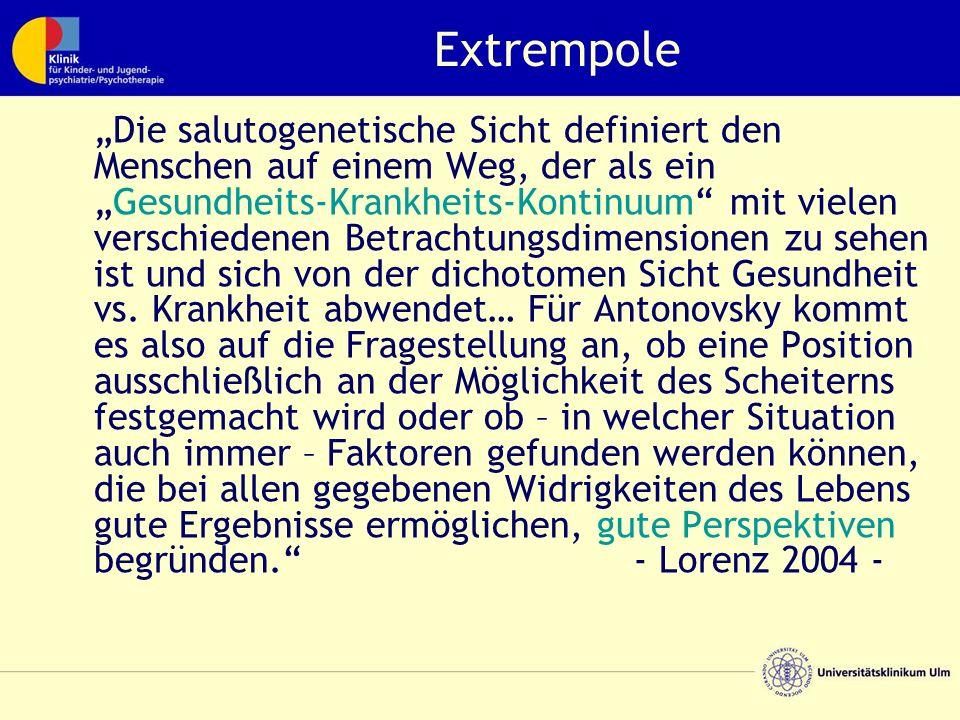 """Extrempole """"Die salutogenetische Sicht definiert den Menschen auf einem Weg, der als ein """"Gesundheits-Krankheits-Kontinuum"""" mit vielen verschiedenen B"""