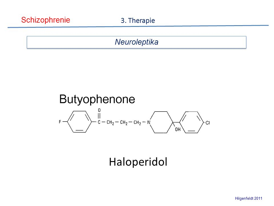 Schizophrenie Hilgenfeldt 2011 Neuroleptika Haloperidol 3. Therapie