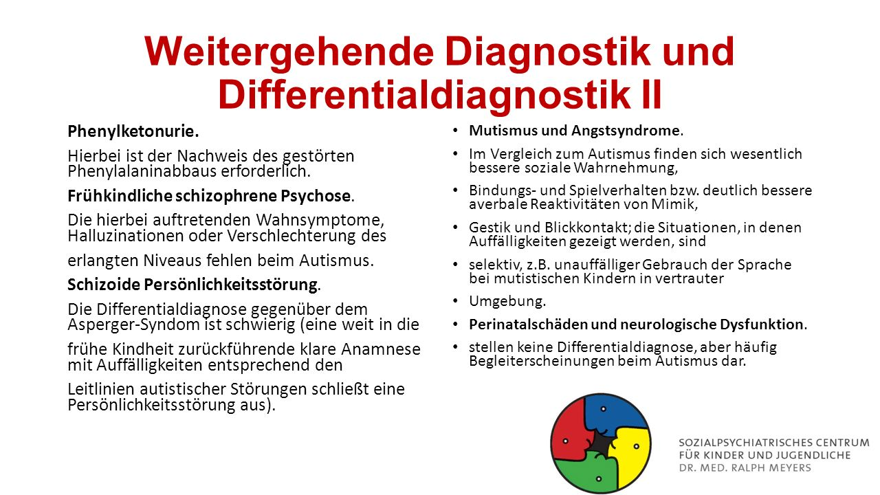 Weitergehende Diagnostik und Differentialdiagnostik II Phenylketonurie.