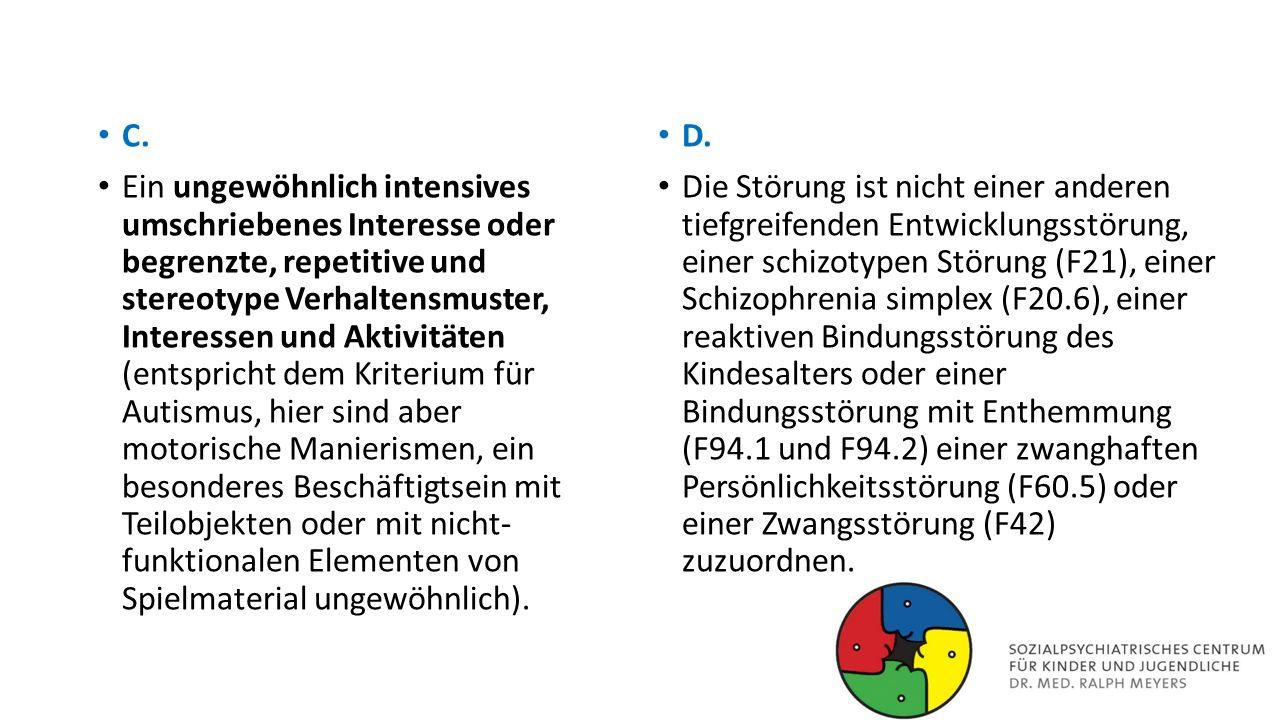 Weitergehende Diagnostik und Differentialdiagnostik III Bindungsstörungen (F94.1/F94.2).