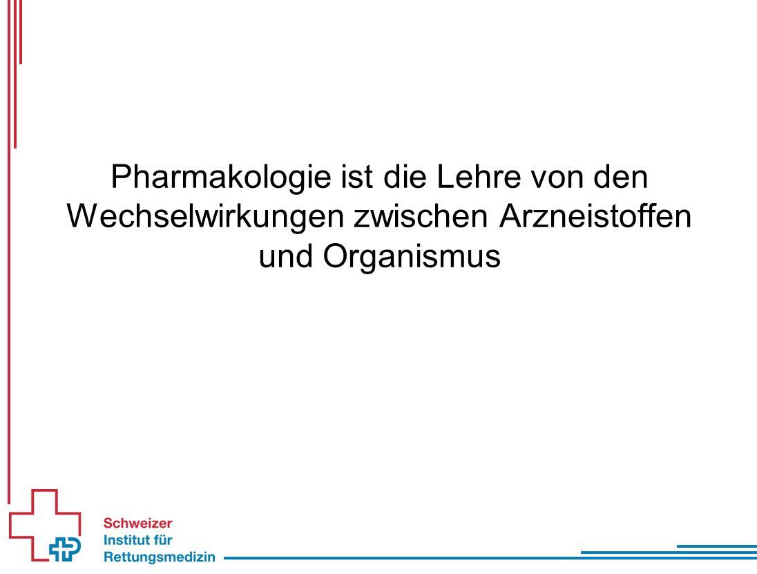 Pharmakologie ist die Lehre von den Wechselwirkungen zwischen Arzneistoffen und Organismus