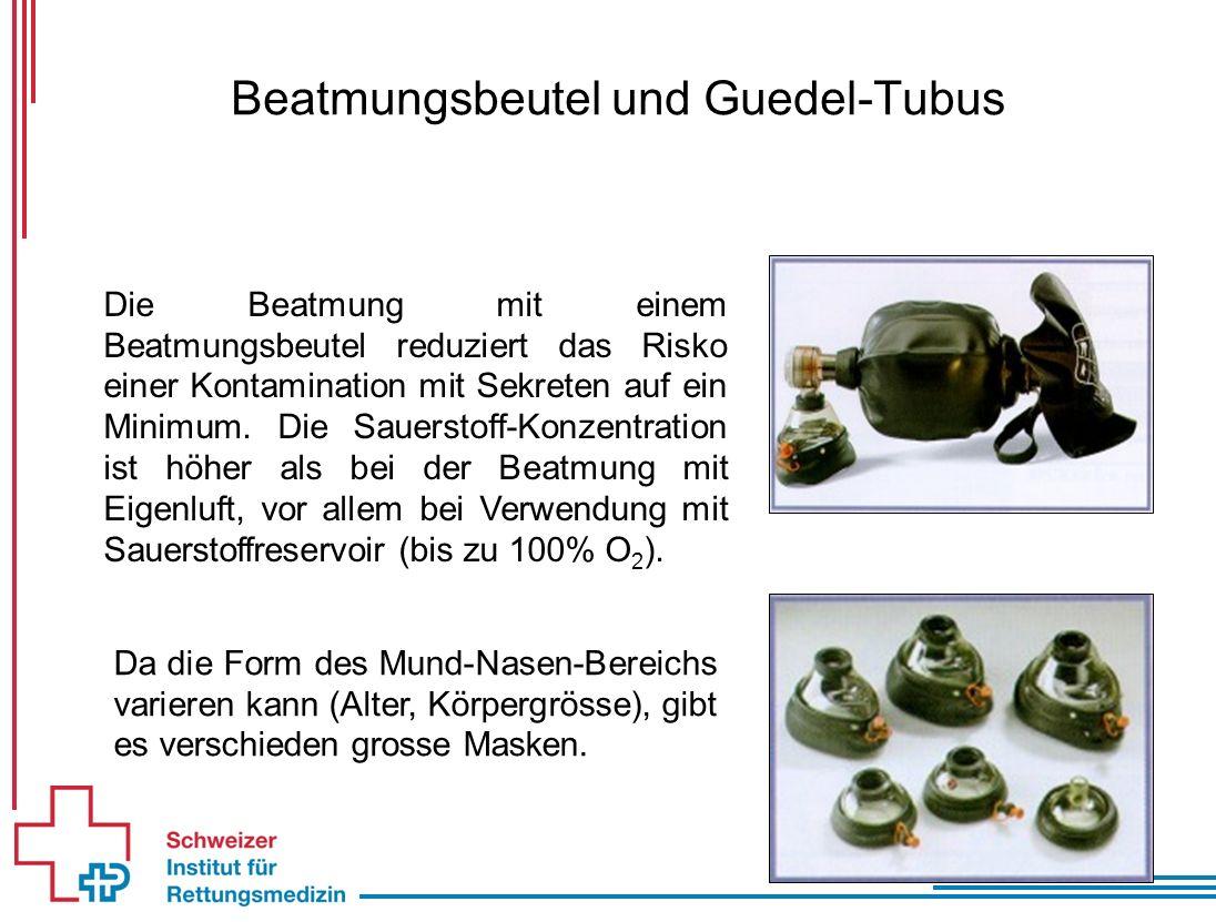 Beatmungsbeutel und Guedel-Tubus Die Beatmung mit einem Beatmungsbeutel reduziert das Risko einer Kontamination mit Sekreten auf ein Minimum.