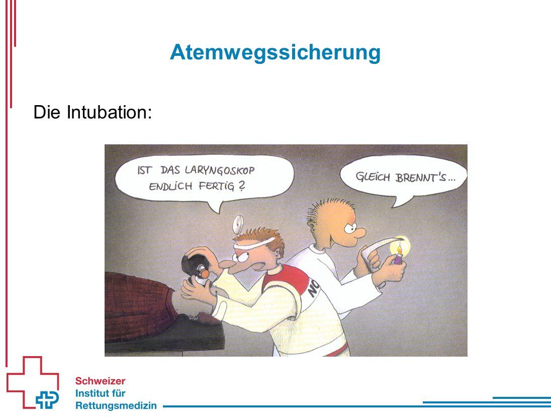 Atemwegssicherung Die Intubation: