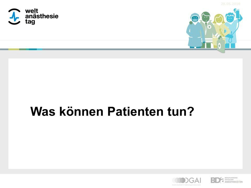 28.05.2016 17 Was können Patienten tun?