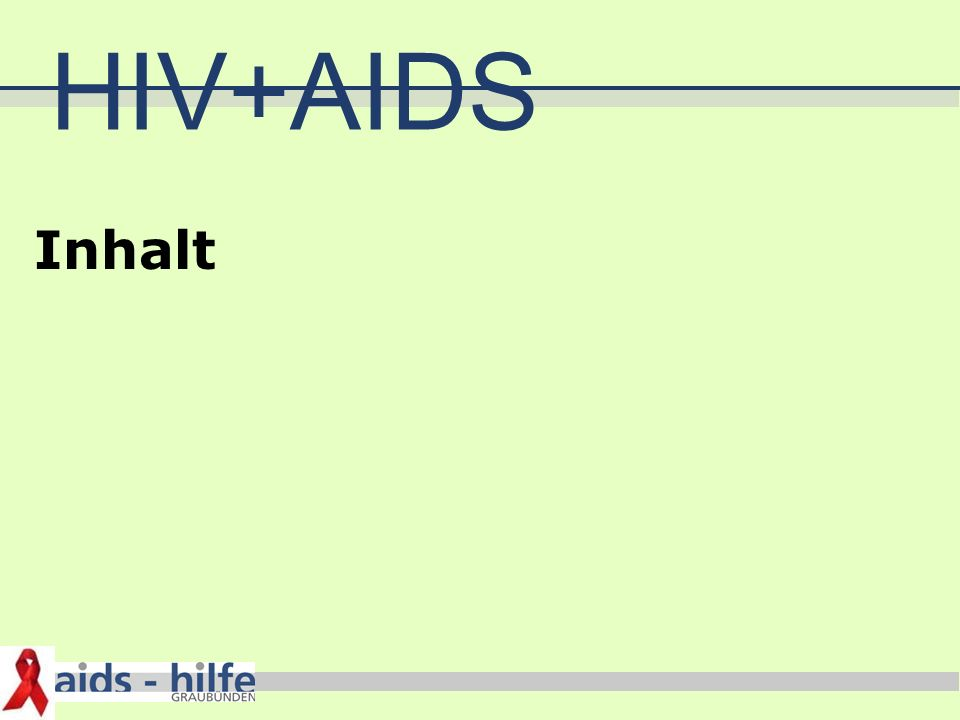 HIV+AIDS Inhalt