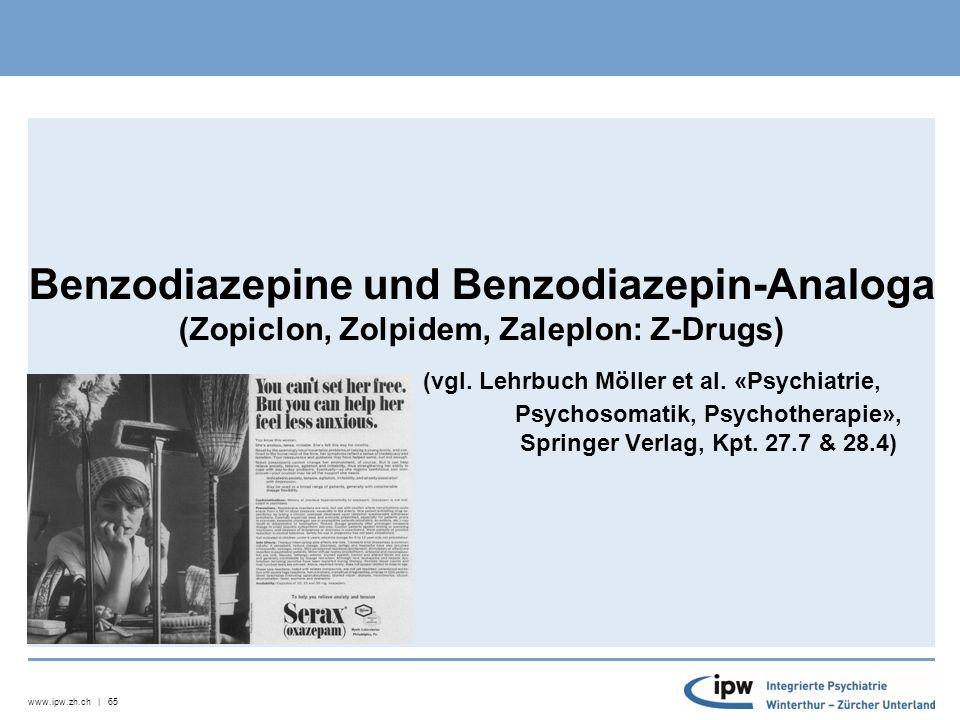www.ipw.zh.ch | 66 Schlaftabletten Temesta/ Lorasifa/ Somnium (Lorazepam) Xanax ( Alprazolam) Seresta/ Anxiolit (Oxazepam) Lexotanil (Bromazepam) Valium (Diazepam) Halbwertszeit 12 – 16 h im Körper aktiv 12 – 15 h 4 - 15 h 15 – 28 h (keine aktiven Metaboliten) 24 – 48 h (aktive Metaboliten bis zu 400 h bei älteren Menschen)