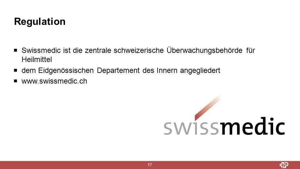 Regulation 17  Swissmedic ist die zentrale schweizerische Überwachungsbehörde für Heilmittel  dem Eidgenössischen Departement des Innern angegliedert  www.swissmedic.ch