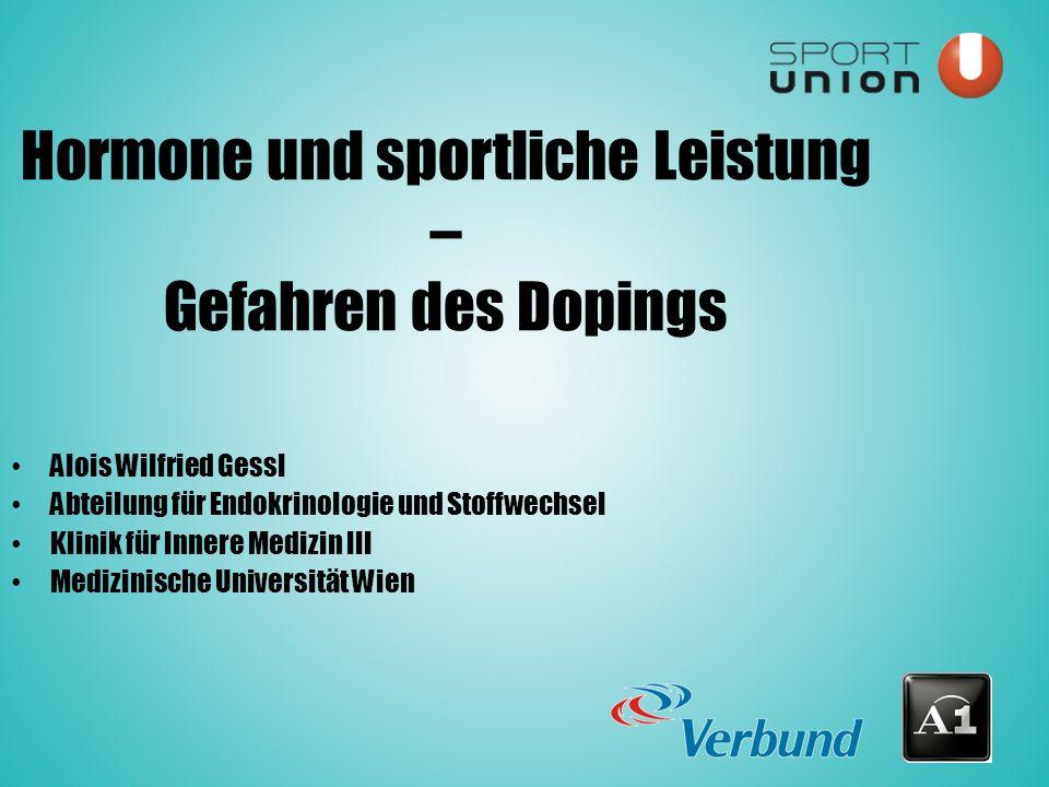 Alois Wilfried Gessl Abteilung für Endokrinologie und Stoffwechsel Klinik für Innere Medizin III Medizinische Universität Wien