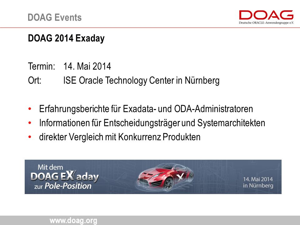 www.doag.org DOAG Events DOAG 2014 Exaday Termin: 14.
