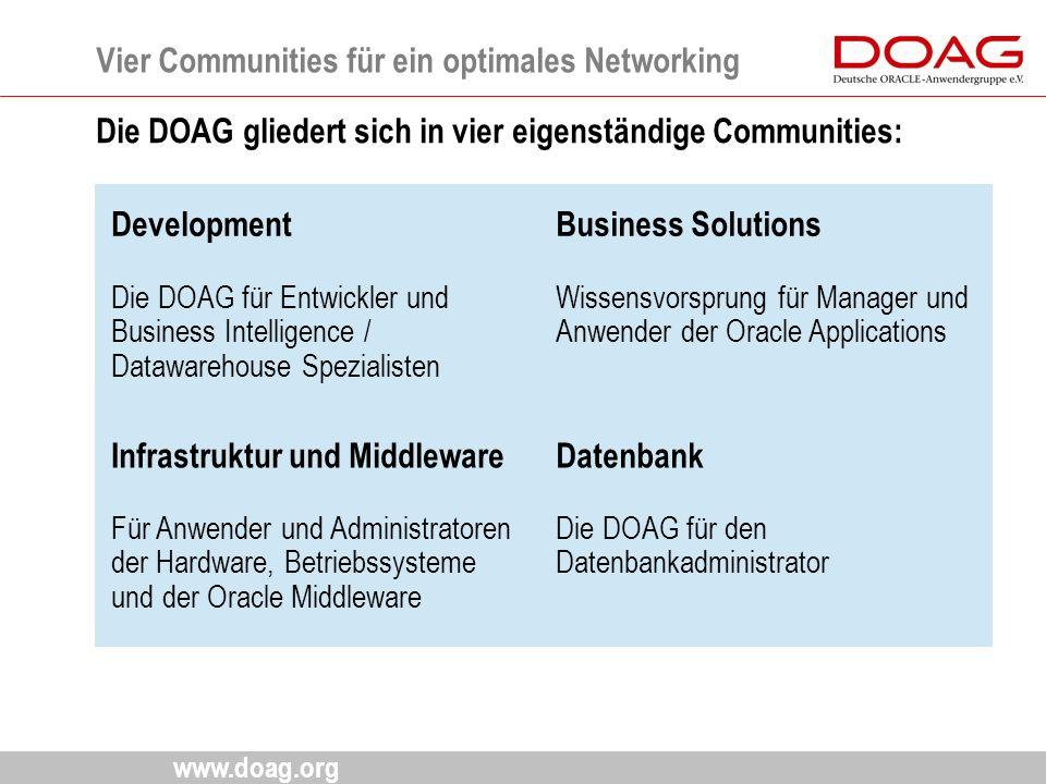 www.doag.org Vier Communities für ein optimales Networking 5 Development Die DOAG für Entwickler und Business Intelligence / Datawarehouse Spezialiste