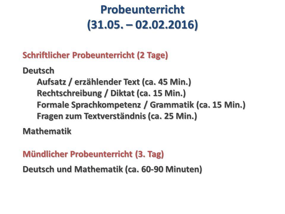 Schriftlicher Probeunterricht (2 Tage) Deutsch Aufsatz / erzählender Text (ca.