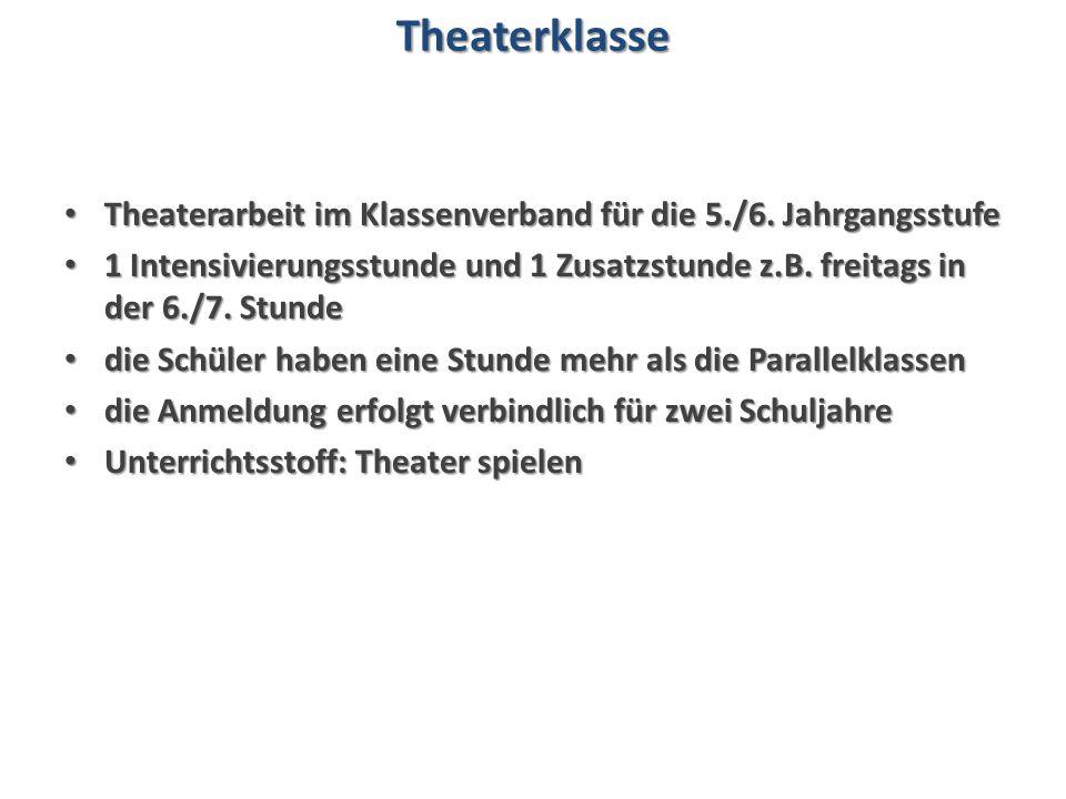 Theaterarbeit im Klassenverband für die 5./6.