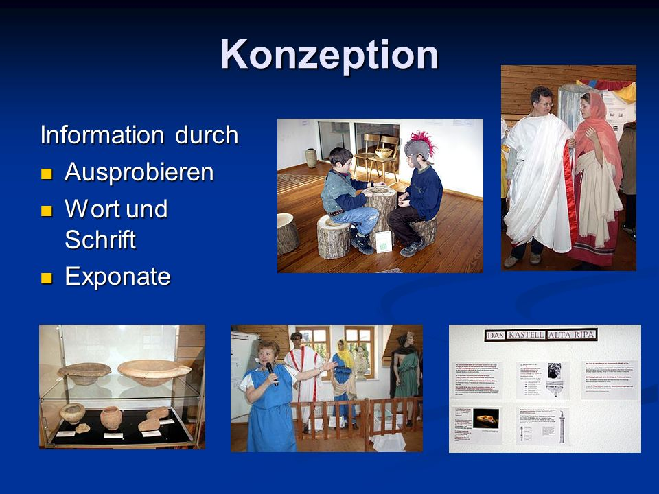 Konzeption Information durch Ausprobieren Ausprobieren Wort und Schrift Wort und Schrift Exponate Exponate