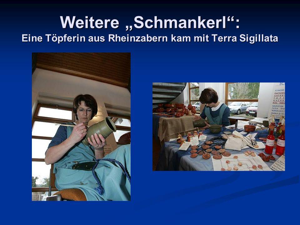 """Weitere """"Schmankerl : Eine Töpferin aus Rheinzabern kam mit Terra Sigillata"""