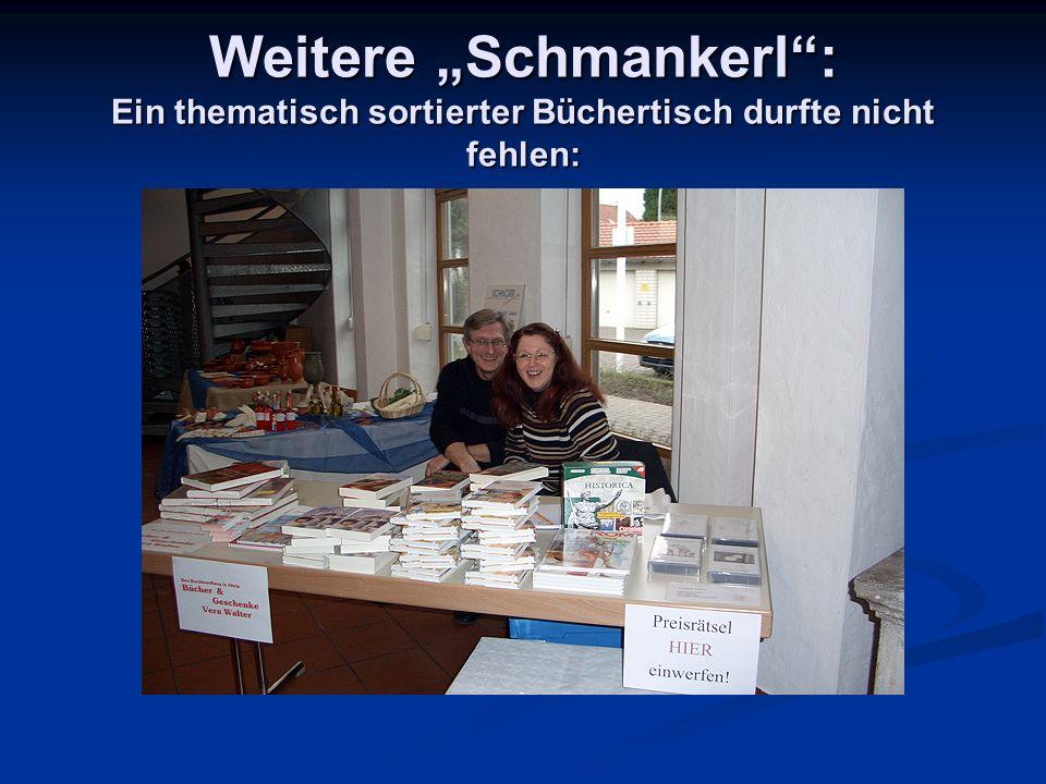 """Weitere """"Schmankerl : Ein thematisch sortierter Büchertisch durfte nicht fehlen:"""