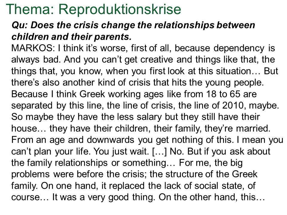 Qu: Does the crisis change the relationships between children and their parents.